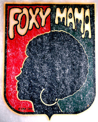 "Vintage 1974 L&H ""FOXY MAMA"" Iron-on Transfer"