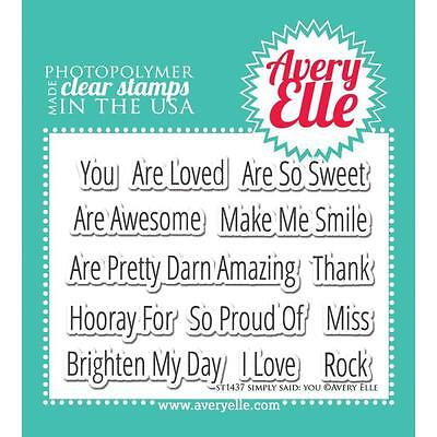 "Avery Elle - Clear Stamps - 4""x3"" Simply Said: You"