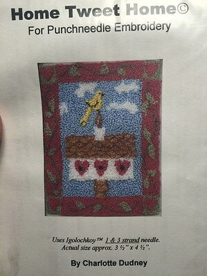 Charlotte Dudney HOME TWEET HOME punch needle pattern and cloth