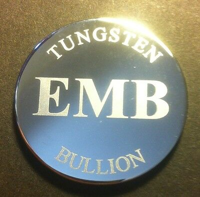"24.7 Gram EMB 999.0 TUNGSTEN Bullion Round ""Original"" In Capsule (Great Invest)"