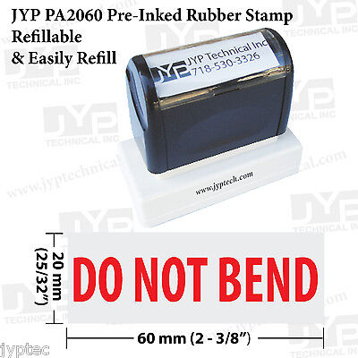 """New JYP PA2060 Pre-Inked Rubber Stamp with """"Do Not Bend"""""""