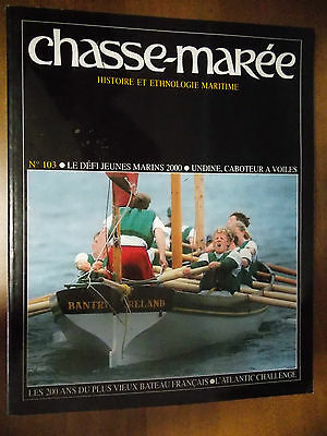 Revue Chasse-Maree / N° 103 / Undine Caboteur A Voiles / Atlantic Challenges
