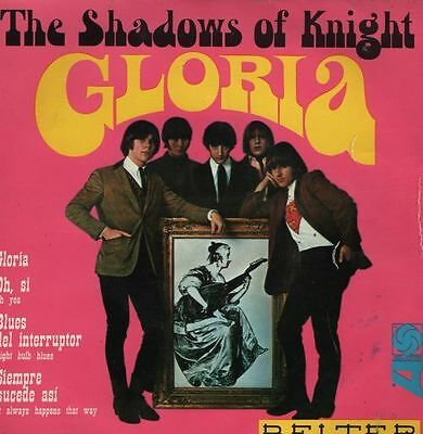 "THE SHADOWS OF KNIGHT - Gloria - ultr@r@re Spanish 7"" EP 45 Spain 1966"