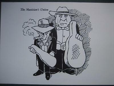 By the Cartoonist Dean Victor~Humorous Postcard of MUSICIAN'S UNION -Great Gift!