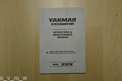 Operating & Maintenance Manual Bedien- und Wartungsanweisung Yanmar Bagger B50W