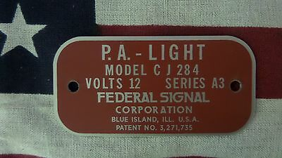 Federal Signal  Model CJ284 Series A3 P.A.-Light Replacement Badge