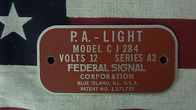 Federal Signal  Model CJ284 Series A3 P.A. Light Replacement Badge