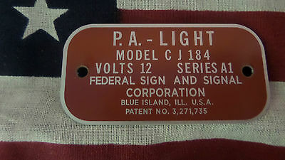 Federal Signal  Model CJ184 Series A1 P.A.-Light Replacement Badge