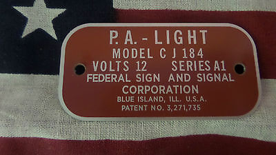 Federal Signal  Model CJ184 Series A1 P.A. Light Replacement Badge