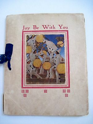 """1911 """"Joy Be With You"""" Booklet w/ """"Maxfield Parrish"""" Print on Cove & Inside *"""