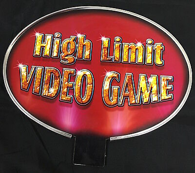 "Slot Machine Topper Insert "" High Limit Video Game """
