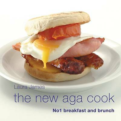 The New Aga Cook Breakfast and Brunch by Laura James NEW BOOK (Hardback, 2003)
