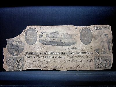 1840 25C Obsolete Bank-Note ✪ Baltimore Real Estate ✪Savings Institute◢Trusted◣