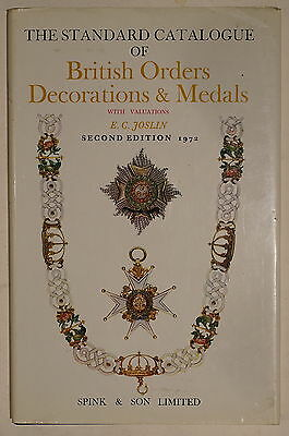 Standard Catalogue of British Orders Decorations Medals 2ed 1972 Reference Book