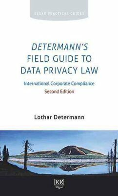 Determann's Field Guide to Data Privacy Law International Corpo... 9781784714994