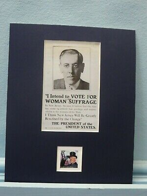 Woodrow Wilson supports Woman Suffrage honored by his own stamp