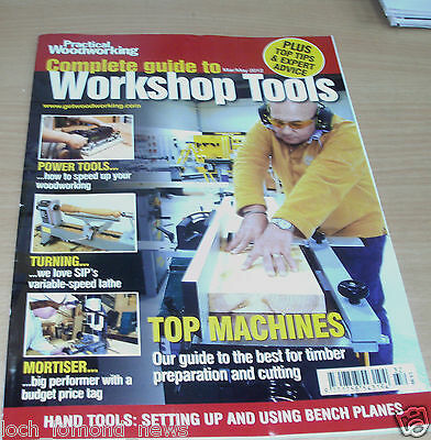 Practical Woodworking magazine Complete Guide to Workshop Tools MAR-MAY 2012