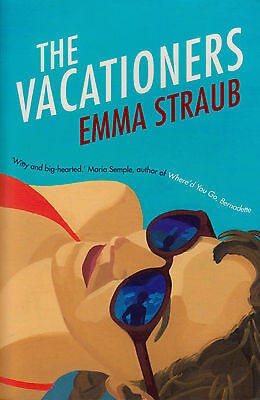 The Vacationers BRAND NEW BOOK by Emma Straub (Paperback, 2014)