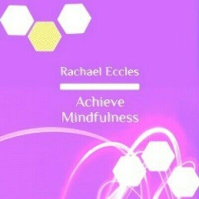 Achieve Mindfulness Rise Above Negative Thoughts, Meditation CD Rachael Eccles