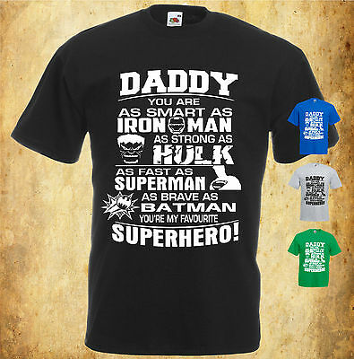 Daddy Superhero T-Shirt, You Are My/Our Favourite Superhero, Fathers Gift Dad