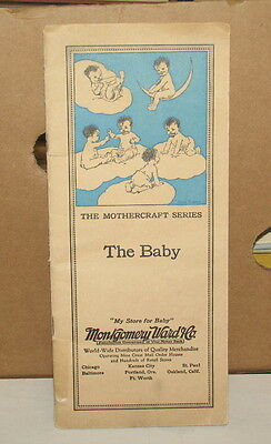 The Mothercraft Series - The Baby Vintage Brochure From Montgomery Ward & Co.