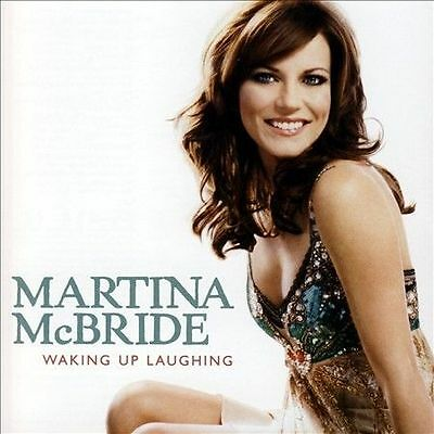 Waking Up Laughing by Martina McBride (CD) Brand New/FAST FREE SHIPPING
