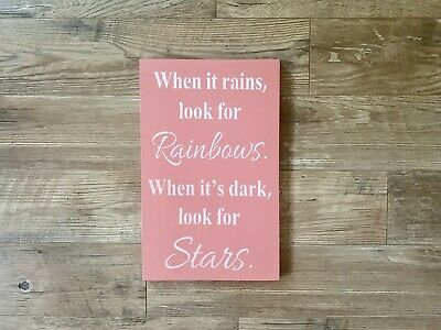 "Large Rustic Wood Sign - ""When It Rains look for rainbows. . ."" Girl, nursery"