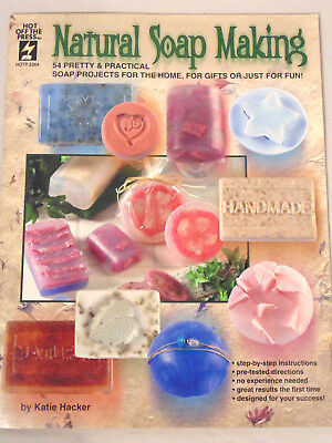 Natural Soap Making: Soap Projects for the Home, for Gifts, and Just for Fun