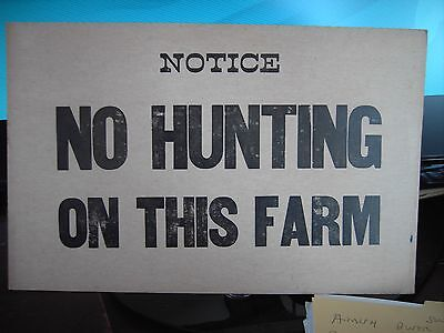 Antique Sign NO HUNTING ON THIS FARM  late 1800's Man Cave Wall Hanger 7X11 NOS