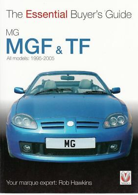 MG MGF & TF All models 1995 - 2005 - The Essential Buyer's Guide