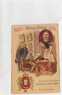 Chromo GAUFRE EMBOSSED CHOCOLAT POULAIN SOUVERAINS MONDE PORTUGAL CHARLES I