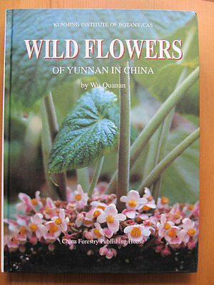 Wild Flowers of Yunnan in China - Chinasource2009 -out of printing, limit supply