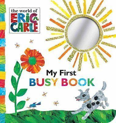My First Busy Book by Eric Carle 9781481457910 (Board book, 2015)