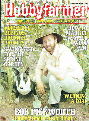 Hobby Farmer Magazine, Bobpickworth, 1985, The Best Of Town And Country, Vgc.