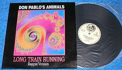 """Don Pablo´s Animals 12"""" Spain Maxi Long Train Running 1990 Rappin Version House"""