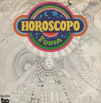 "FURIA - Horoscopo - 7"" SINGLE 45 r@ro de vinilo de 1972"