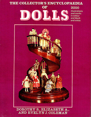 The Collector's Encyclopedia Of Dolls, 2000 Illustrations, Hb,dorothy S.colman.