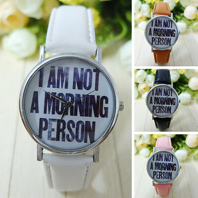 Fashion Unisex I AM NOT A MORNING PERSON Watch Leather Band Wristwatch Ornament