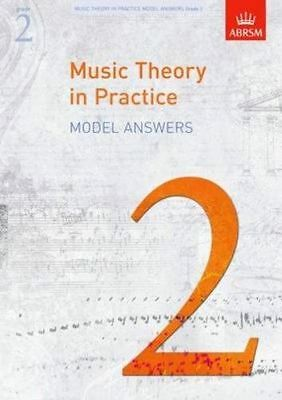 Music Theory In Practice Model Answers ABRSM Grade 2 - Same Day P+P