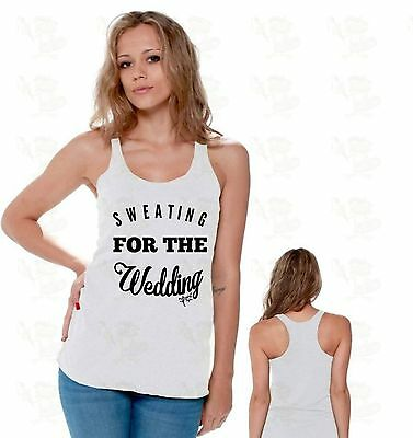 Sweating For The Wedding Gym Bride To Be Engagement Gift Racerback TANK TOP CA13