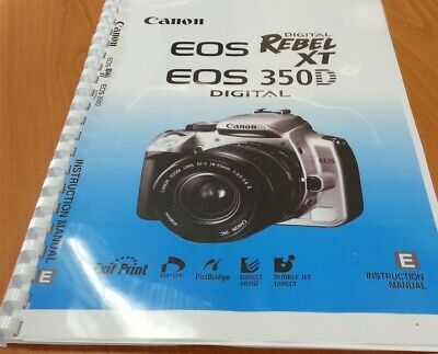 Canon  Eos 350D Full User Guide Instruction Manual  Printed 172 Pages