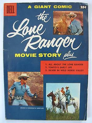 The Lone Ranger Movie Story [#1] (Mar 1956, Dell) [VG+ 4.5] A Dell Giant, scarce