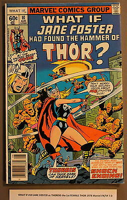 WHAT IF #10 JANE FOSTER as THORDIS the 1st FEMALE THOR 1978 Marvel FN/VF 7.0