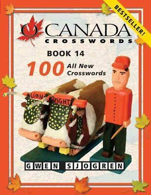 O Canada Crosswords, Book 14 100 All New Crosswords 9780889712911