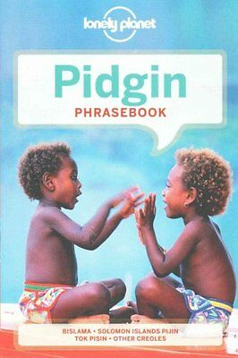Lonely Planet Pidgin Phrasebook & Dictionary by Lonely Planet 9781743211892