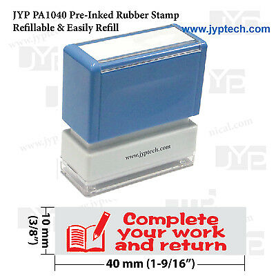 Complete your work and return Teacher stamps PA1040 Pre-Inked Rubber Stamp