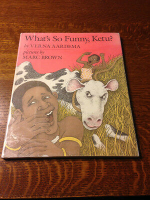 Rare Signed WHAT'S SO FUNNY KETU? Verna Aardema SIGNED BY Illustrator Marc Brown