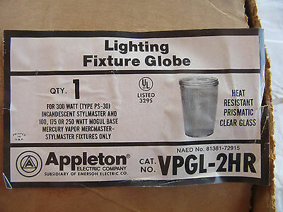 Appleton VPGL-2HR Replacement Glass Globe for PS-30 Fixtures H0V9 NEW!!! in Box