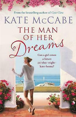 The Man of Her Dreams BRAND NEW BOOK by Kate McCabe (Paperback, 2013)