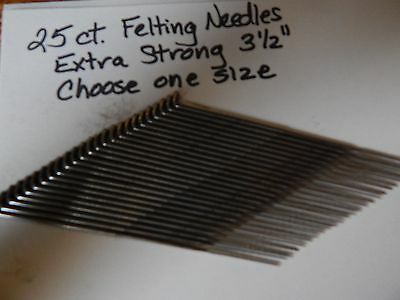 """25 New Felting Needles-One Size-Your Choice-Triangle-3 1/2""""-Extra Strong"""
